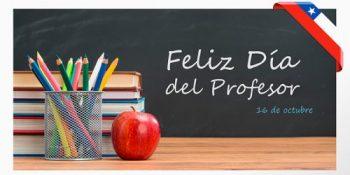Feliz Día del Profesor y Asistentes de la Educación