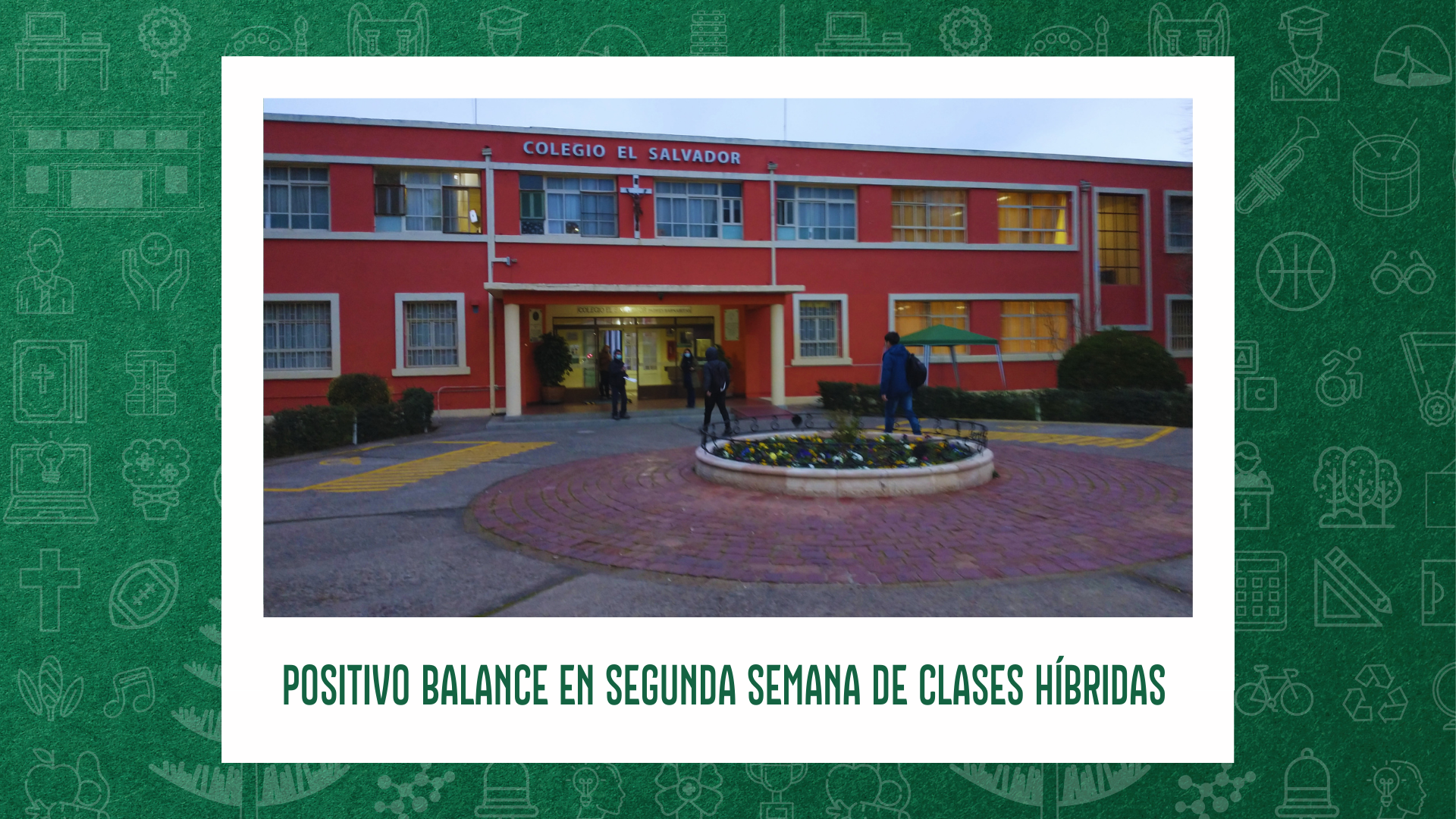 POSITIVO BALANCE EN SEGUNDA SEMANA DE CLASES HÍBRIDAS