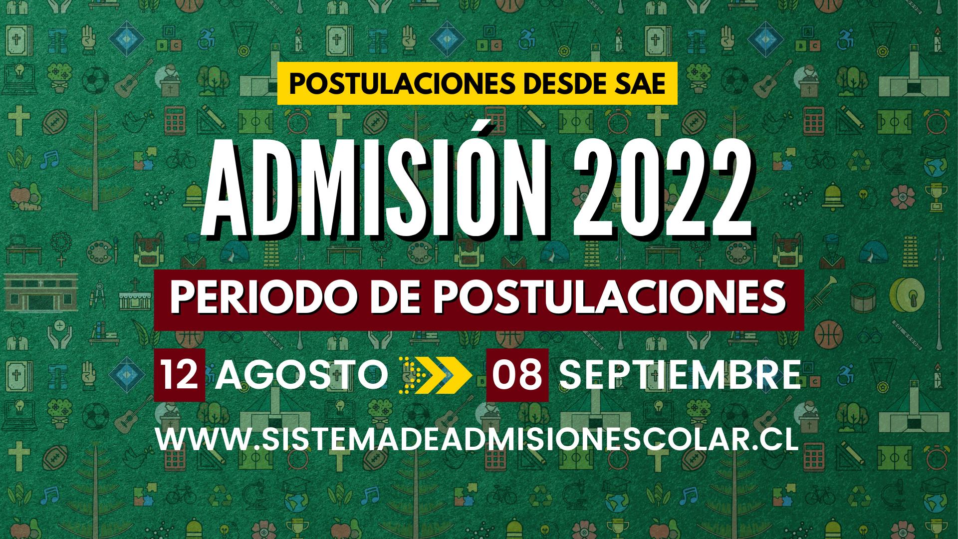 INFORMACIÓN IMPORTANTE ADMISIÓN 2022
